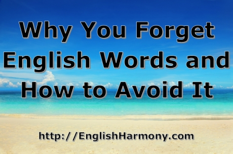 Why You Forget English Words