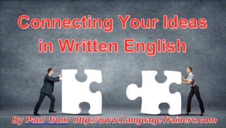 Connecting Your Ideas in Written English